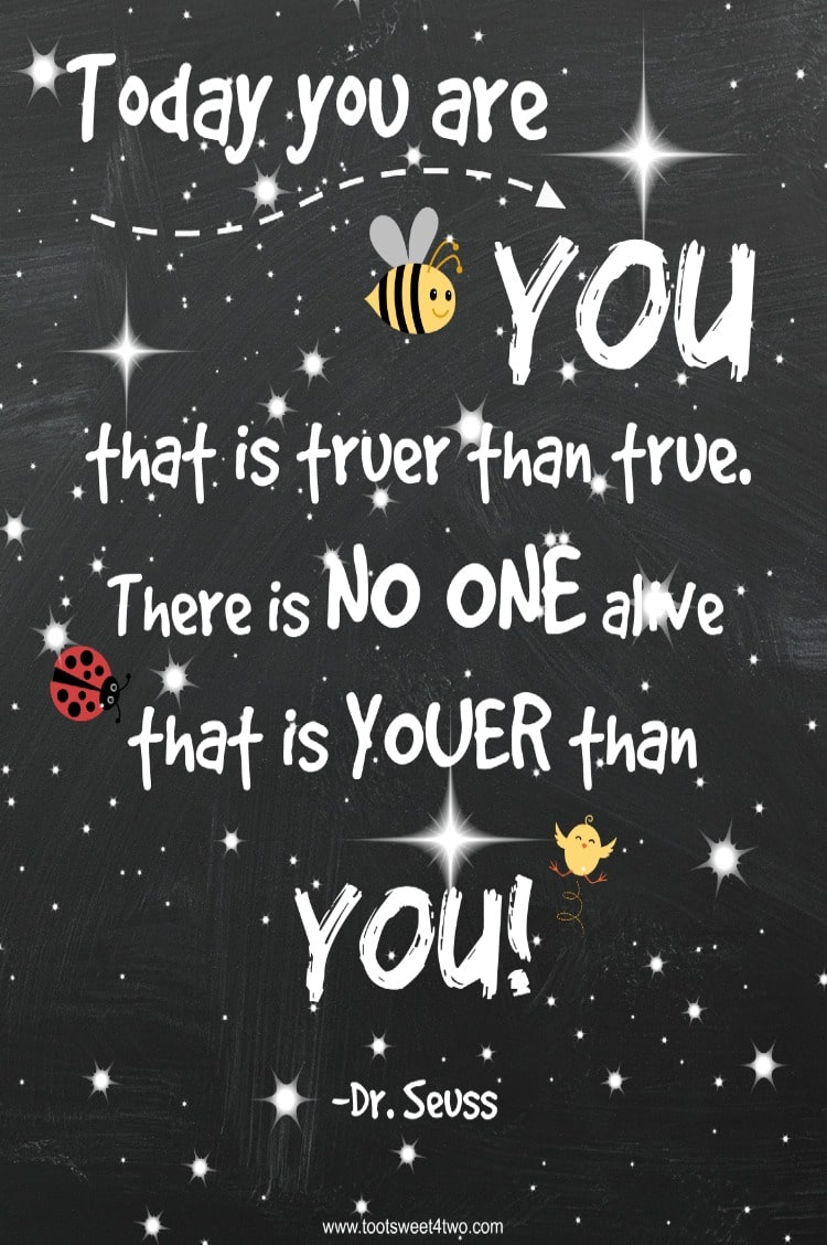 Youer Than You Dr Seuss Quote Toot Sweet 4 Two