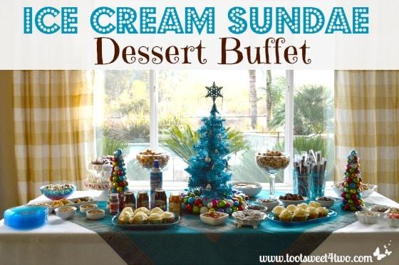 ice cream sundae dessert buffet toot sweet 4 two rh tootsweet4two com ice cream buffet swensens ice cream buffet party