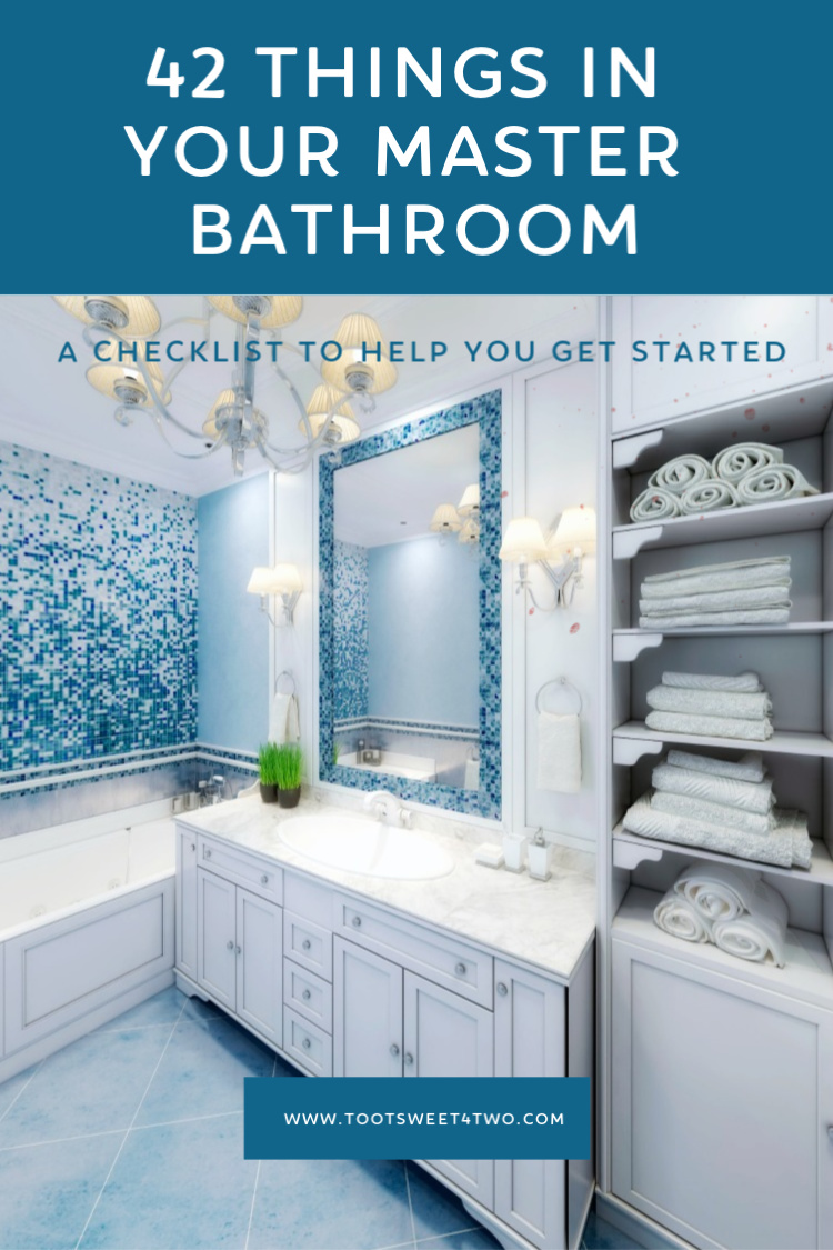 42 Things In Your Master Bathroom Toot Sweet 4 Two