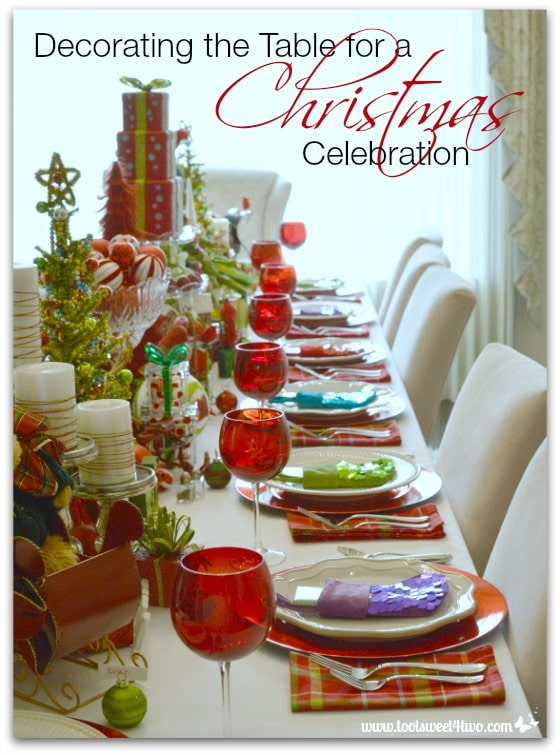 Decorating The Table For A Christmas Celebration Toot Sweet 4 Two