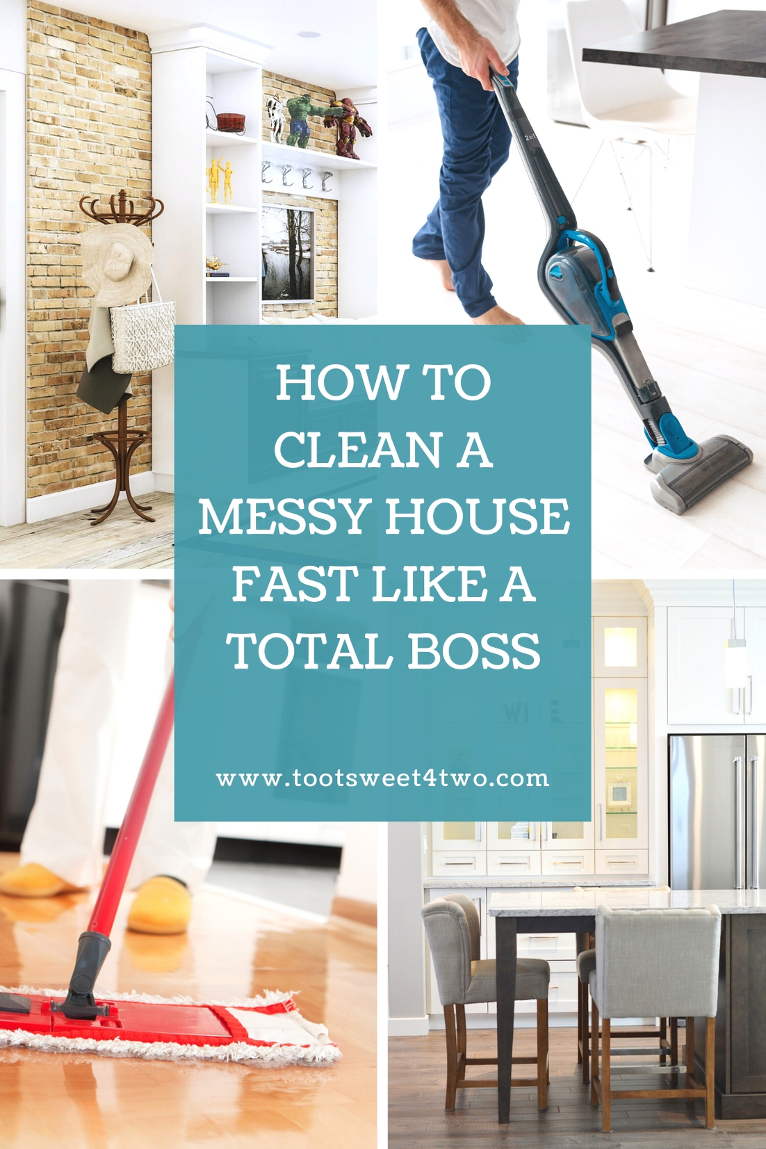 How To Clean A Messy House Fast Like A Total Boss Toot Sweet 4 Two