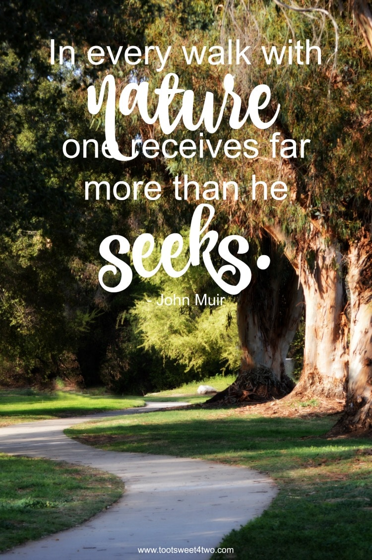 John Muir Nature Quote Toot Sweet 4 Two